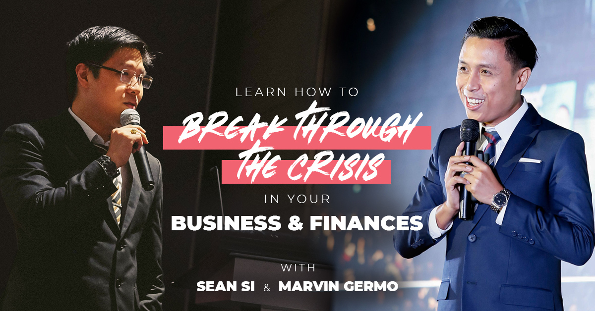 Learn how to break through the crisis in your business and finances